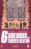 Six Sidekicks of Trigger Keaton #1 Pdf/ePub eBook