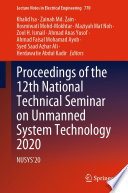 Proceedings of the 12th National Technical Seminar on Unmanned System Technology 2020 Book
