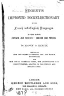 Nugent's Improved Pocket-dictionary of the French and English Languages
