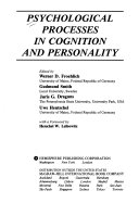 Psychological Processes in Cognition and Personality