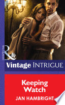 Keeping Watch  Mills   Boon Intrigue   Shivers  Book 8