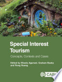 """Special Interest Tourism: Concepts, Contexts and Cases"" by Sheela Agarwal, Graham Busby, Rong Huang"