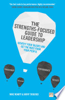 The Strengths Focused Guide to Leadership Book