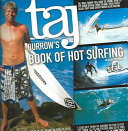 Taj Burrow s Book of Hot Surfing