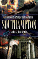 Foul Deeds   Suspicious Deaths in Southampton