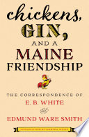 Chickens  Gin  and a Maine Friendship