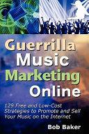 Guerrilla Music Marketing Online