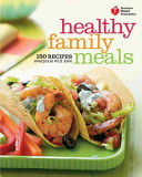 American Heart Association Healthy Family Meals Book PDF