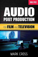 Audio Post Production for Film and Television