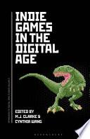 Indie Games in the Digital Age