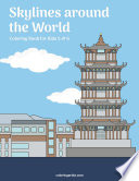 Skylines around the World Coloring Book for Kids 5 & 6
