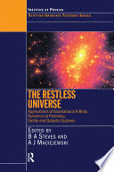 The Restless Universe Applications of Gravitational N Body Dynamics to Planetary Stellar and Galactic Systems