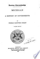 Michigan  a History of Governments