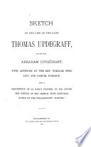 Sketch of the Life of the Late Thomas Updegraff