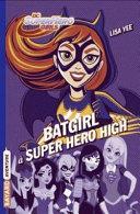 Batgirl à Super Hero High ebook