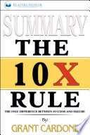 Summary of The 10X Rule: The Only Difference Between Success ...
