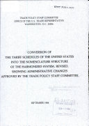Conversion of the tariff schedules of the United States into the nomenclature structure of the harmonized system  revised  showing administrative changes approved by the Trade Policy Staff Committee