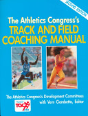 The Athletics Congress s Track and Field Coaching Manual