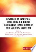Dynamics of Industrial Revolution 4 0  Digital Technology Transformation and Cultural Evolution