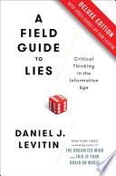 A Field Guide to Lies Deluxe Book