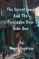 The Secret Land and the Forbidden Door
