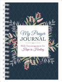 My Prayer Journal  Bible Encouragement for Hope and Healing
