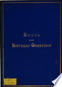 Songs and birthday greetings  written at  The Wood   by L N C    Book