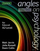 Angles on Psychology  A2 Student Book  2nd Edition  Edexcel