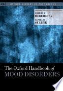 The Oxford Handbook Of Mood Disorders Book