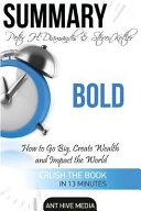 Summary Peter H  Diamandis   Steven Kolter s Bold Book