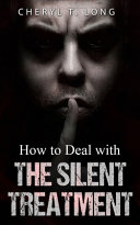 How To Deal With The Silent Treatment