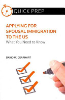 Applying for Spousal Immigration to the US