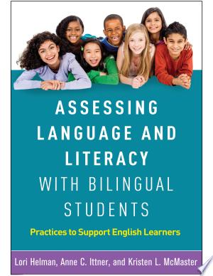 Read Online Assessing Language and Literacy with Bilingual Students Full Book