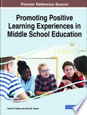 Promoting Positive Learning Experiences in Middle School Education