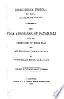 """The Yoga Aphorisms of Patañjali"" by Patañjali, Rājendralāla Mitra (Raja)"