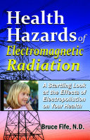 Health Hazards of Electromagnetic Radiation, Second Edition