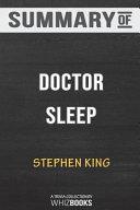 Summary of Doctor Sleep  A Novel  Trivia Quiz Book