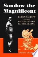 Sandow The Magnificent