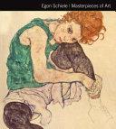Egon Schiele Masterpieces of Art