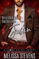 Billionaire Bachelor: Justin