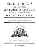Oeuvres de messire Antoine Arnauld, docteur de la Maison et societe de Sorbonne. Tome premier \- quarante-deuxieme!