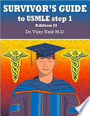 SURVIVORS GUIDE TO USMLE STEP 1 Edition II  2021 Book