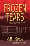 Frozen Tears  The Fort Leonard Wood MP Murders