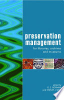Preservation Management For Libraries Archives And Museums Book PDF