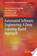 Automated Software Engineering  A Deep Learning Based Approach