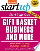 Start Your Own Gift Basket Business and More