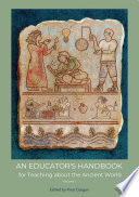 An Educator s Handbook for Teaching about the Ancient World Book PDF