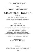 The New code, 1871. The useful knowledge reading books, ed. by E.T. Stevens and C. Hole. 6 girls' standards