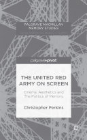 Pdf The United Red Army on Screen: Cinema, Aesthetics and The Politics of Memory Telecharger