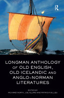 Longman Anthology of Old English, Old Icelandic, and Anglo-Norman Literatures Pdf